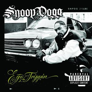 Snoop Dogg - Ego Trippin' (Explicit)