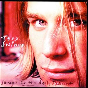 Todd Snider - Songs For The Daily Planet - MP3 Download