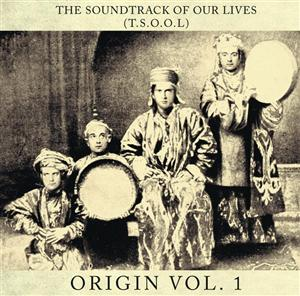 The Soundtrack Of Our Lives - Origin Volume 1 - MP3 Download