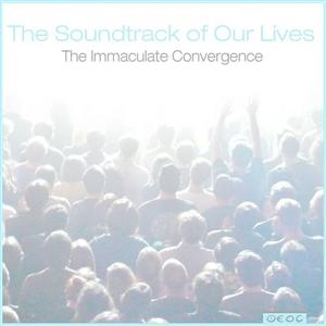 The Soundtrack Of Our Lives - Immaculate Convergence - EP - MP3 Download