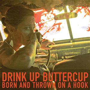 Drink Up Buttercup - 'Young Ladies' MP3 Single