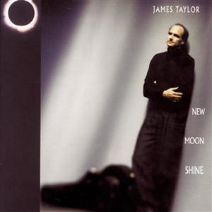 James Taylor - New Moon Shine - MP3 Download