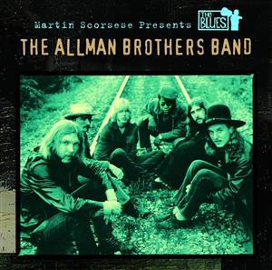 The Allman Brothers Band - Martin Scorsese Presents The Blues: The Allman Brothers Band - MP3 Download