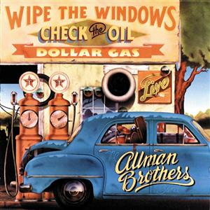The Allman Brothers Band - Wipe The Windows Check The Oil Dollar Gas - MP3 Download