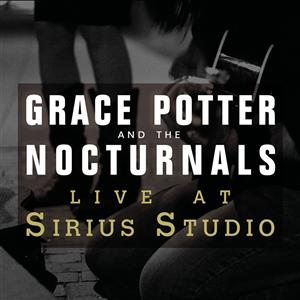 Grace Potter and the Nocturnals - Live at Sirius Studios, NYC - MP3 Download
