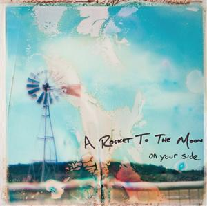 A Rocket To The Moon - On Your Side - MP3 Download