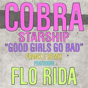 Cobra Starship - Good Girls Go Bad [feat. Flo Rida] - MP3 Download