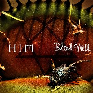 HIM - Bleed Well (Maxi Single) - MP3 Download
