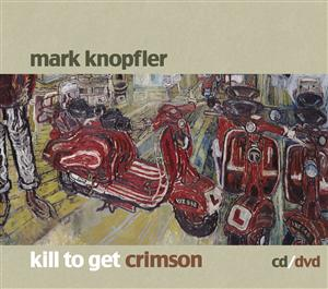 Mark Knopfler - Kill To Get Crimson (Standard Version) - MP3 Download