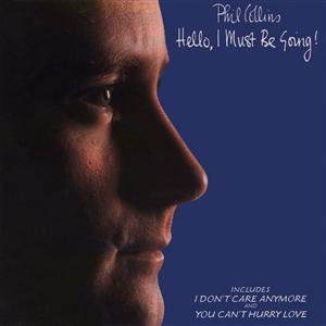 Phil Collins - Hello, I Must Be Going - MP3 Download