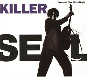 Seal - Killer (Maxi Single 40230) - MP3 Download