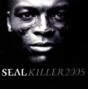 Seal - Killer 2005 - Deluxe EP - MP3 Download