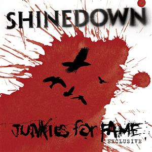 Shinedown - Junkies For Fame - MP3 Download