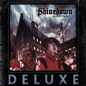 Shinedown - Us And Them [Deluxe] - MP3 Download