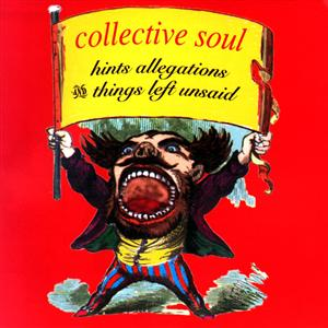 Collective Soul - Hints, Allegations & Things Left Unsaid - MP3 Download