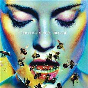 Collective Soul - Dosage - MP3 Download