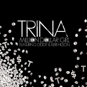 Trina- Million Dollar Girl featuring Keri Hilson - MP3 Download