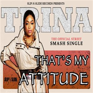 Trina- That's My Attitude - MP3 Download