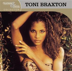 Toni Braxton - Platinum & Gold Collection - MP3 Download