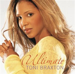 Toni Braxton - Ultimate Toni Braxton - MP3 Download