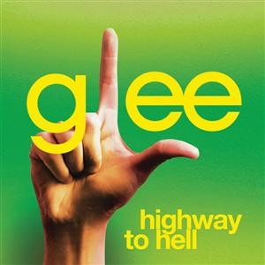 Glee Cast - Highway To Hell (Glee Cast Version featuring Jonathan Groff) - MP3 Download