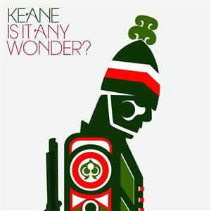 Keane - Is It Any Wonder? - Album version - MP3 Download