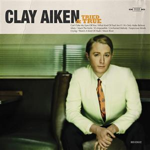 Clay Aiken - Tried And True - MP3 Download