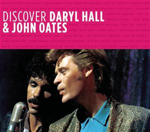 Daryl Hall and John Oates - Discover Daryl Hall & John Oates - MP3 Download