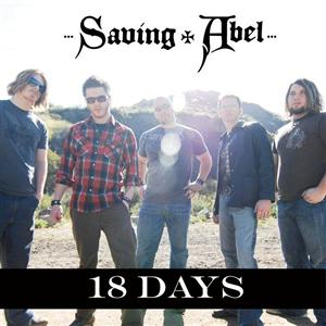 Saving Abel- 18 Days (Rock Mix) - MP3 Download