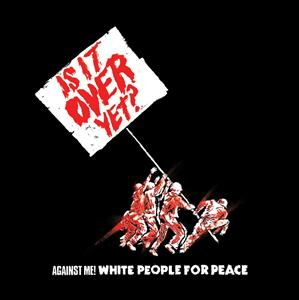 Against Me! - White People For Peace (U.S. Single) - MP3 Download