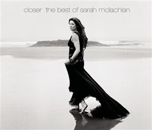 Sarah McLachlan - Closer: The Best Of Sarah McLachlan - MP3 Download