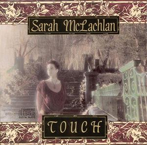 Sarah McLachlan - Touch - MP3 Download