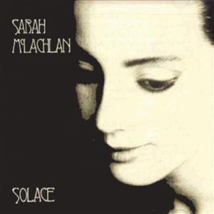 Sarah McLachlan - Solace - MP3 Download
