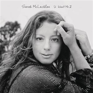 Sarah McLachlan - U Want Me 2 - MP3 Download