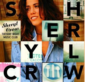 Sheryl Crow - Tuesday Night Music Club - MP3 Download