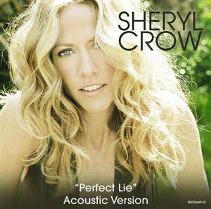 Sheryl Crow - Perfect Lie - Topanga Canyon (Acoustic) - MP3 Download