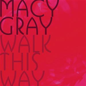 Macy Gray - Walk This Way - MP3 Download
