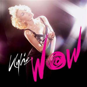 Kylie Minogue - WOW (Digital Bundle 2) - MP3 Download