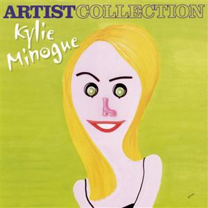 Kylie Minogue - The Artist Collection - Kylie Minogue - MP3 Download