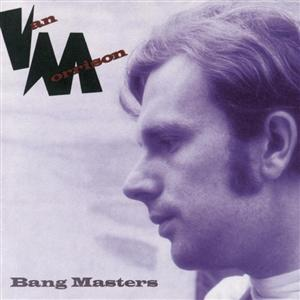 Van Morrison -  The Bang Masters - MP3 Download