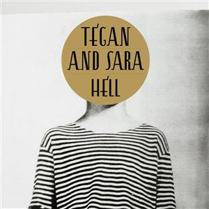 Tegan and Sara - Hell - MP3 Download
