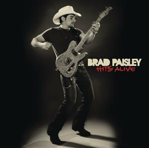 Brad Paisley - Hits Alive - MP3 Download