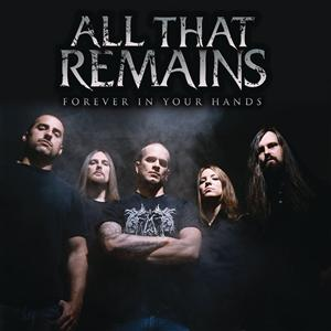 All That Remains - Forever In Your Hands - Single - MP3 Download