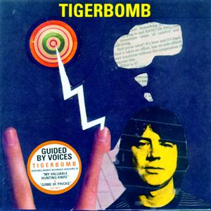 Guided By Voices - Tigerbomb - MP3 Download