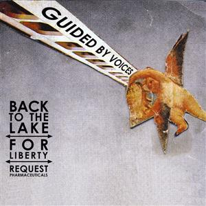 Guided By Voices - Back To The Lake - MP3 Download