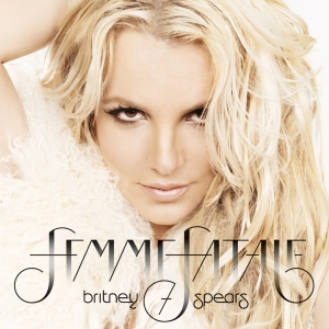 Britney Spears - Femme Fatale (Standard) - MP3 Download