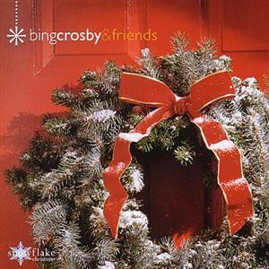Bing Crosby - Christmas with Bing and Friends - MP3 Download