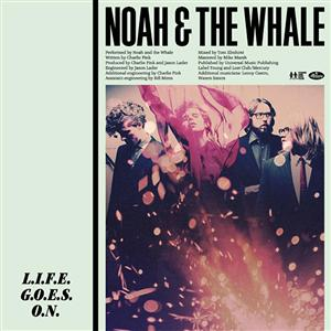 Noah And The Whale - L.I.F.E.G.O.E.S.O.N. - MP3 Download