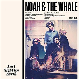 Noah And The Whale - Last Night On Earth - MP3 Download