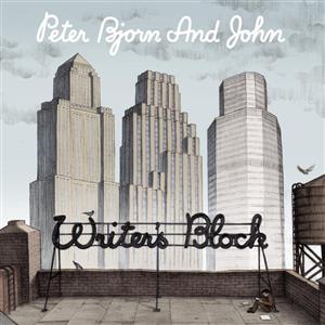 Peter Bjorn and John - Writer's Block - MP3 Download
